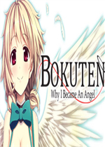 Bokuten - Why I Became an Angel