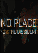 No Place for the Dissident 英文版