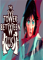 The Tower Between Us