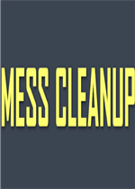 Mess Cleanup