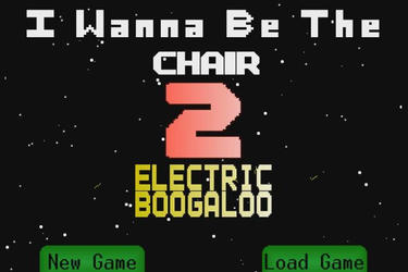 I wanna be the chair 2